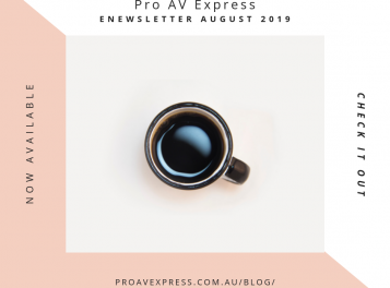 Pro AV Express - eNewsletter August 2019
